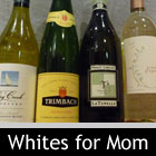 White Wine for Mom